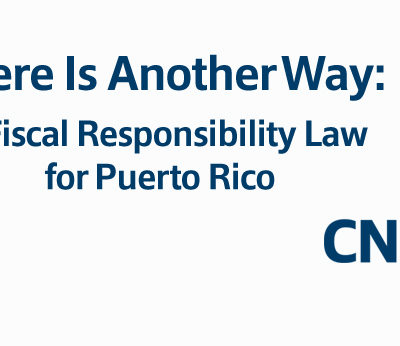 There Is Another Way:  A Fiscal Responsibility Law for Puerto Rico