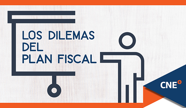 cne-dilemaspLos dilemas del Plan Fiscal