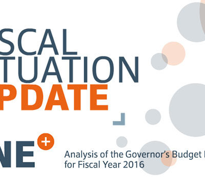Fiscal Situation Update: Analysis of the Governor's Budget Request for Fiscal Year 2016