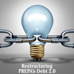 Restructuring PREPA's Debt