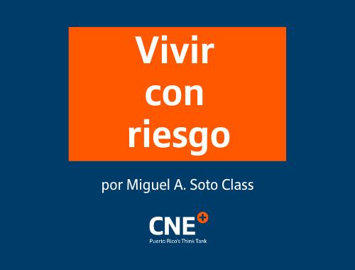 Vivir con riesgo: un mensaje de Miguel A. Soto Class
