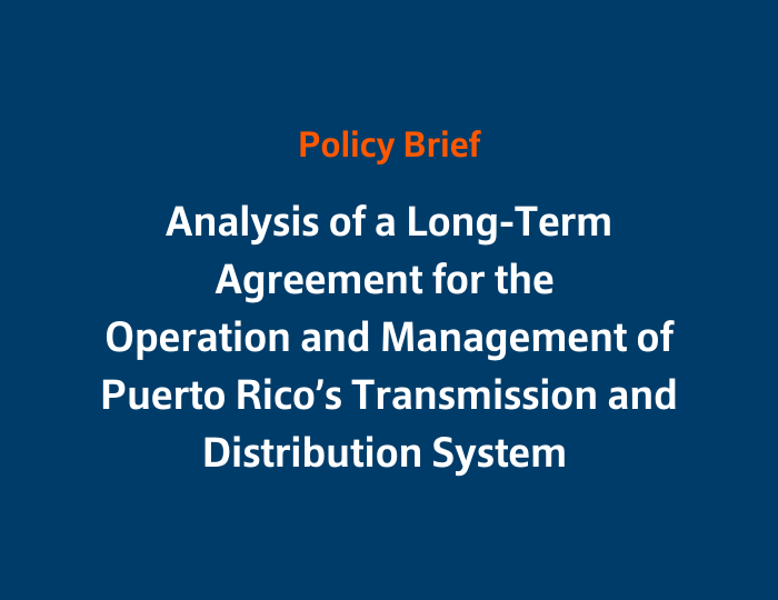 Analysis of a Long-Term Agreement for the Operation and Management of Puerto Rico's Transmission and Distribution System